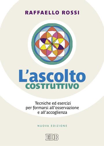 Ascolto costruttivo - Raffaello Rossi